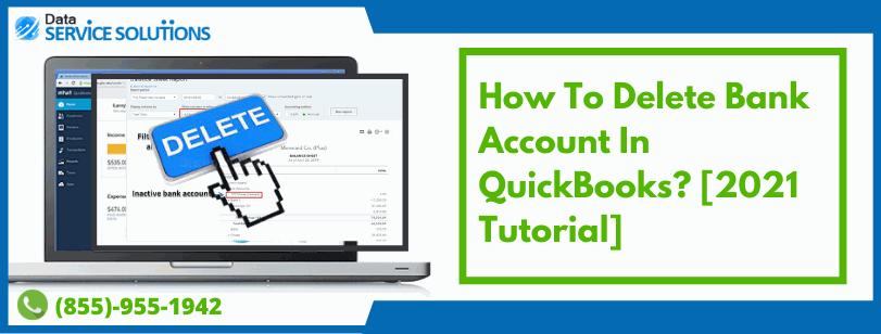 Remove Banak Account in QuickBooks