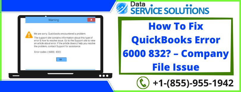 QuickBooks error code 6000 832